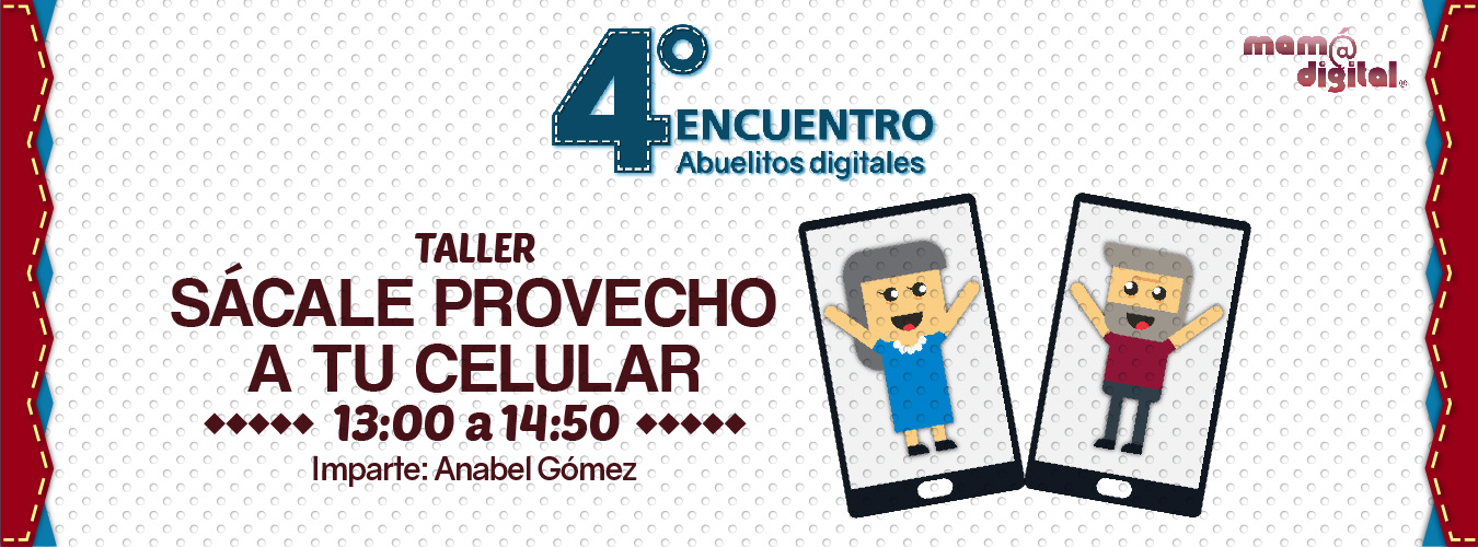 4to. Encuentro Abuelitos Digitales